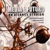 Media e futuro