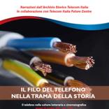 IL FILO DEL TELEFONO NELLA TRAMA DELLA STORIA